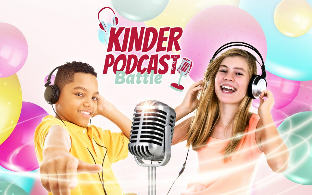 Kinder podcast Battle